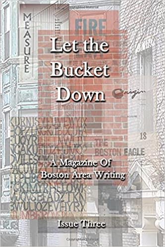 Let the Bucket Down Issue Three