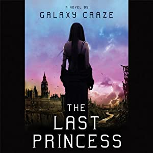 The Last Princess | [Galaxy Craze]