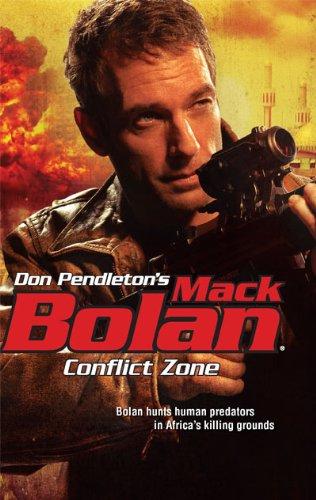 Conflict Zone (Don Pendleton's Mack Bolan)