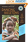 Dancing Skeletons: Life and Death in...