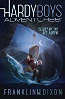Secret of the Red Arrow (Hardy Boys Adventures)