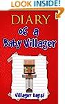 Diary of a Baby Villager: Villager Da...