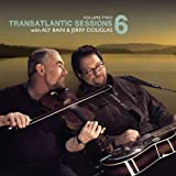 Transatlantic Sessions 6 - Volume Two