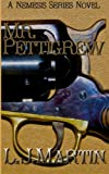 Mr. Pettigrew (The Nemesis Series)