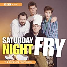 Saturday Night Fry (       UNABRIDGED) by BBC Audiobooks Ltd Narrated by Stephen Fry, Hugh Laurie, Jim Broadbent, Emma Thompson