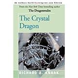 The Crystal Dragon (Dragonrealm) (0446364320) by Knaak, Richard A.