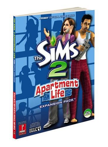 The Sims 2 Apartment Life: Prima Official Game Guide (Prima Official Game Guides)