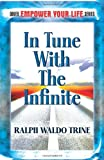 In Tune with the Infinite (Dover Empower Your Life)