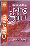 img - for Living in the Spirit Galatians-PR: Bible Study for Small Groups book / textbook / text book