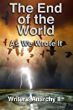 img - for Writers' Anarchy II: The End of the World as We Wrote It book / textbook / text book
