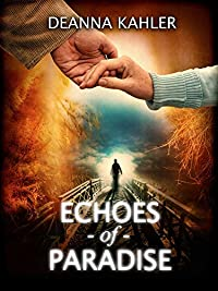 Echoes Of Paradise by Deanna Kahler ebook deal