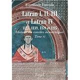 Les conciles de Latran I, II, III et de Latran IV : 1123, 1139, 1179 et 1215