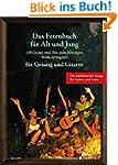 Das Fetenbuch f�r Alt und Jung: 100 L...