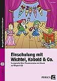 Image de Einschulung mit Wichtel, Kobold  & Co.: 5 originelle Mini-Theaterstücke mit Musik auf Begleit-CD (1