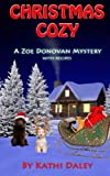 Christmas Cozy (Zoe Donovan Mysery) (Volume 11)