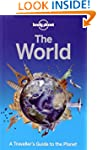 Lonely Planet The World: A Traveller'...