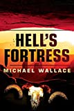 Hells Fortress (Righteous Series Book 7)