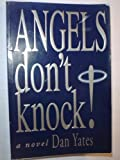 Angels Don't Knock