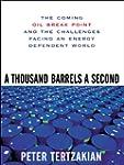 A Thousand Barrels a Second: The Comi...