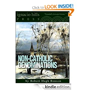 Non-Catholic Denominations Robert Hugh Benson