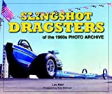 img - for Slingshot Dragsters of the 1960s Photo Archive book / textbook / text book