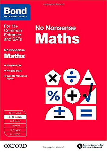 Bond: Maths: No Nonsense: 9-10 years