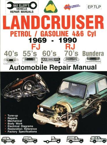 Landcruiser Petrol/Gasoline 4 & 6 cyl 1969-90 Auto Repair Manual-Toyota FJ,RJ,40's 55's 70's Bundera (Max Ellery's Vehicle Repair Manuals) (Toyota Landcruiser Repair Manual compare prices)