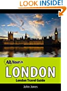 48 Hours in London (London Travel Guide Book 1)