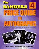 img - for The Sanders Price Guide to Autographs: The World's Leading Autograph Pricing Authority book / textbook / text book