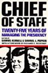 Chief of Staff: Twenty-Five Years of...