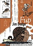 Fup. (3492044921) by Jim Dodge