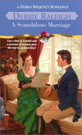 Scandalous Marriage, DEBBIE RALEIGH
