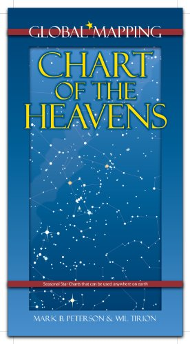 Chart of the Heavens, Star Maps Usable Anywhere in the World (Astronomy, 1)