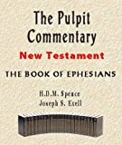 img - for The Pulpit Commentary-Book of Ephesians book / textbook / text book