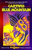 Elfquest Reader's Collection #3: Captives of Blue Mountain