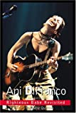 Ani Difranco: Righteous Babe Revisited (1894997069) by Quirino, Raffaele