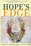 Hope's Edge: The Next Diet for a Small Planet (1585421499) by Frances Moore Lappe