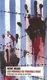echange, troc Heinz Heger - Les hommes au triangle rose