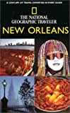National Geographic Traveler: New Orleans