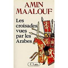 Couverture du livre d'Amin Maalouf : ''Les Croisades vues par les Arabes''.