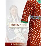 Identity by Design: Tradition, Change, and Celebration in Native Women's Dresses ~ National Museum of the...