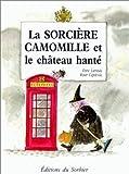echange, troc Enric Larreula, Roser Capdevila - La Sorcière Camomille et le Château hanté