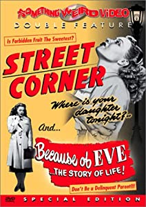 Street Corner / Because of Eve (Something Weird)