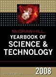 McGraw-Hill Yearbook of Science And Technology 2008 (Mcgraw Hill Yearbook of Science & Technology)