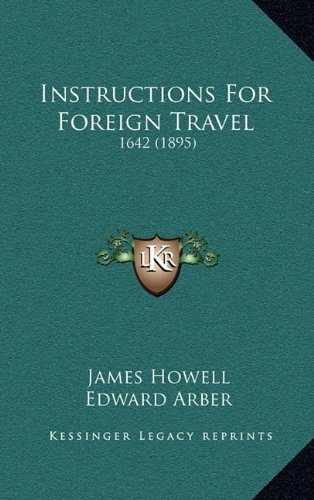 Instructions for Foreign Travel: 1642 (1895)