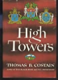 High Towers (0385041942) by Costain, Thomas B.