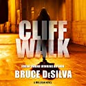 Cliff Walk: Liam Mulligan, Book 2 (       UNABRIDGED) by Bruce DeSilva Narrated by Jeff Woodman