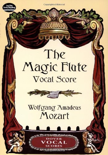 The Magic Flute Vocal Score (Dover Vocal Scores)