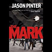 The Mark | [Jason Pinter]
