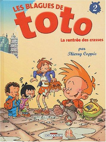 Les Blagues de Toto n° 2 La Rentrée des crasses
